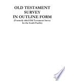 Old Testament Survey In Outline Form