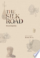 """The Silk Road Encyclopedia"" by Su-il Jeong"