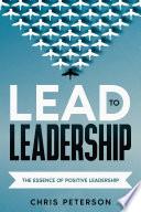 Lead to Leadership