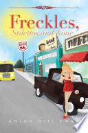 Freckles Stilettos And None