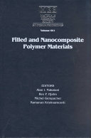 Filled and Nanocomposite Polymer Materials Book