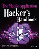 The Mobile Application Hacker's Handbook Pdf/ePub eBook