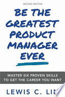Be the Greatest Product Manager Ever