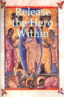 Release the Hero Within