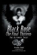 Black Rose-The Final Thirteen: The Ultimate Twist Pdf/ePub eBook