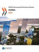 OECD Environmental Performance Reviews: Korea 2017