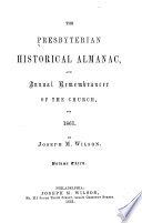 The Presbyterian Historical Almanac and Annual Remembrancer of the Church