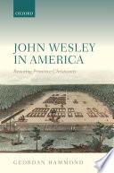 Read Online John Wesley in America For Free