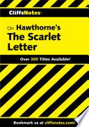 CliffsNotes on Hawthorne s The Scarlet Letter