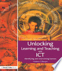 Unlocking Learning and Teaching with ICT
