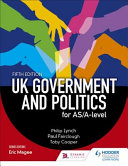 UK Government and Political Participation for AS/a Level Fifth Edition