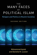 The Many Faces of Political Islam, Second Edition