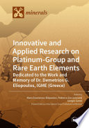 Innovative and Applied Research on Platinum-Group and Rare Earth Elements
