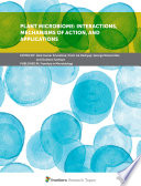 Plant Microbiome  Interactions  Mechanisms of Action  and Applications