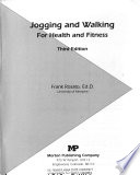 Jogging and Walking for Health and Fitness