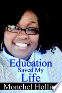 Education Saved My Life