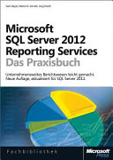 Microsoft SQL Server 2012 Reporting Services - Das Praxisbuch: Neue ...