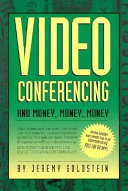 Video Conferencing and Money  Money  Money