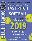 2019 Bluebook 60   The Ultimate Guide to Fastpitch Softball Rules