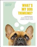 What s My Dog Thinking