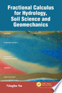 Fractional Calculus for Hydrology  Soil Science and Geomechanics