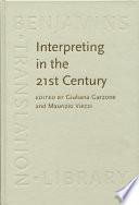 Interpreting in the 21st Century