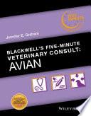"""Blackwell's Five-Minute Veterinary Consult: Avian"" by Jennifer E. Graham"
