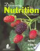 """Discovering Nutrition"" by Paul M. Insel, R. Elaine Turner, Don Ross"