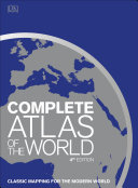 Complete Atlas of the World  4th Edition