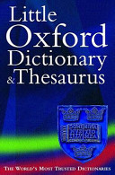 The Little Oxford Dictionary and Thesaurus