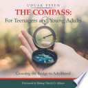 The Compass  for Teenagers and Young Adults