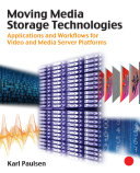 Moving Media Storage Technologies