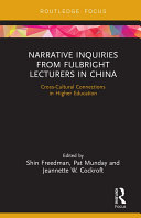 Pdf Narrative Inquiries from Fulbright Lecturers in China