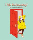 I Left the House Today! Pdf/ePub eBook
