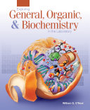 Exploring General, Organic, & Biochemistry in the Laboratory