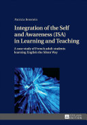 Integration of the Self and Awareness  ISA  in Learning and Teaching