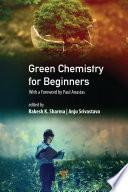 Green Chemistry for Beginners
