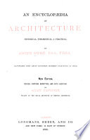 An Encyclop  dia of Architecture  Historical  Theoretical    Practical