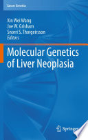 Molecular Genetics of Liver Neoplasia Book