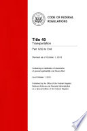 Title 49 Transportation Part 1200 to End  Revised as of October 1  2013