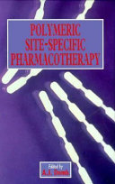 Polymeric Site specific Pharmacotherapy