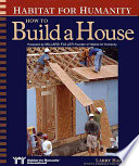 Habitat for Humanity  how to Build a House Book
