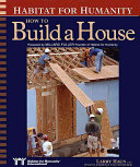 Habitat for Humanity  how to Build a House