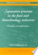 Separation Processes In The Food And Biotechnology Industries Book PDF