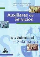 Auxiliares de Servicios Universidad de Salamanca. Temario Especifico, Test Y Casos Practicos Ebook