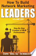 How to Build Network Marketing Leaders Volume One