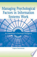 Managing Psychological Factors in Information Systems Work
