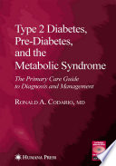 Type 2 Diabetes  Pre Diabetes  and the Metabolic Syndrome Book