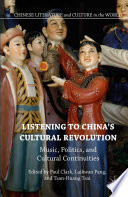 Listening to China   s Cultural Revolution