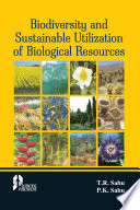 Biodiversity and Sustainable Utilization of Biological Resources